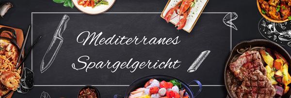 mediterranes Spargelgericht mit Weißwein